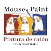Mouse Paint Bilingual Boardbook by Ellen Stoll Walsh