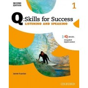 Q Skills for Success: Level 1: Listening & Speaking Student Book with iQ Online by Jaimie Scanlon