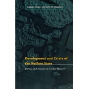 Development and Crisis of the Welfare State by Evelyne Huber