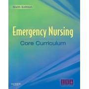 Emergency Nursing Core Curriculum by ENA - Emergency Nurses Association