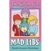 The Golden Girls Mad Libs