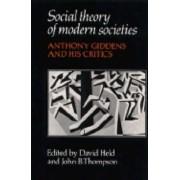 Social Theory of Modern Societies by David Held