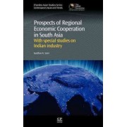 Prospects of Regional Economic Cooperation in South Asia by Gordhan K Saini