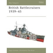 British Battlecruisers 1939-45 by Angus Konstam
