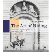Art of Riding by Philippe Karl