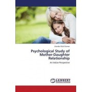 Psychological Study of Mother-Daughter Relationship by Parmar Jitender Rishi