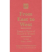 From East to West by Daniel J. Adams