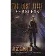 Jack Campbell Fearless (Lost Fleet)