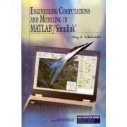 Engineering Computations and Modeling in MATLAB/Simulink by Oleg A. Yakimenko