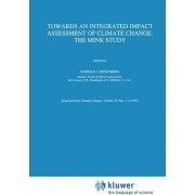 Towards an Integrated Impact Assessment of Climate Change by Norman J. Rosenberg
