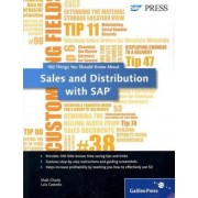 100 Things You Should Know About Sales and Distribution in SAP by Matt Chudy