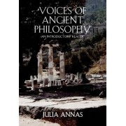 Voices of Ancient Philosophy by Julia Annas