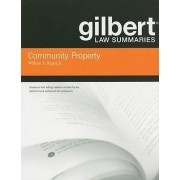 Gilbert Law Summaries on Community Property by William Reppy