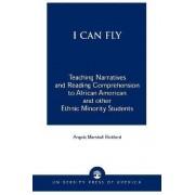 I Can Fly by Angela Marshall Rickford