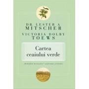 """Cartea ceaiului verde. """"Remediul miraculos"""" confirmat ştiinţific"""