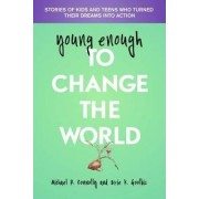 Young Enough to Change the World by Michael Connolly