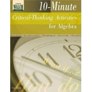 10-Minute Critical-Thinking Activities for Algebra by Dr Hope Martin
