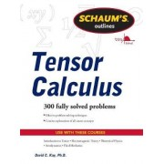 Schaums Outline of Tensor Calculus by David C. Kay