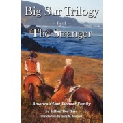 Big Sur Trilogy by Lilian Bos Ross