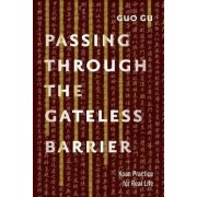 Passing Through the Gateless Barrier by Guo Gu