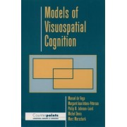 Models of Visuospatial Cognition by Manuel De Vega