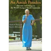 An Amish Paradox by Charles E. Hurst