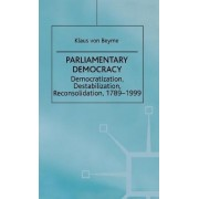 Parliamentary Democracy by Klaus von Beyme