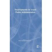Developments in Israeli Public Administration by Moshe Maor