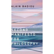Second Manifesto for Philosophy by Alain Badiou