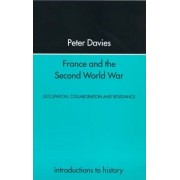 France and the Second World War by Peter Davies