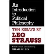 An Introduction to Political Philosophy by Leo Strauss