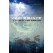 Facing Hazards and Disasters by Committee on Disaster Research in the Social Sciences: Future Challenges and Opportunities