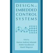 Design of Embedded Control Systems by Marian Andrzej Adamski