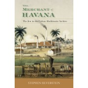 The Merchant of Havana: The Jew in the Cuban Abolitionist Archive