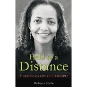 Held at a Distance by Rebecca G. Haile