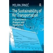 The Sustainability of Air Transportation by Milan Janic