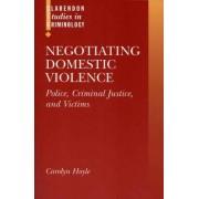 Negotiating Domestic Violence by Carolyn Hoyle