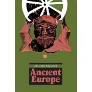 Ancient Europe by Stuart Piggott