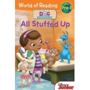 World of Reading: Doc McStuffins All Stuffed Up by Sheila Sweeny Higginson