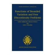 Functions of Bounded Variation and Free Discontinuity Problems by Luigi Ambrosio