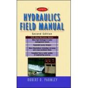Hydraulics Field Manual by Robert O. Parmley