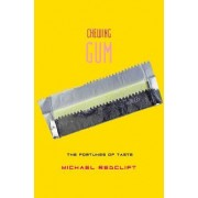 Chewing Gum by Michael Redclift