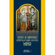 Viața și minunile Sfântului Mare Mucenic Mina