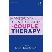 Handbook of Clinical Issues in Couple Therapy by Joseph L. Wetchler