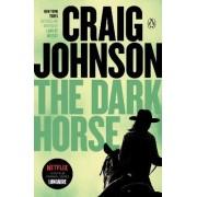 The Dark Horse by Craig Johnson