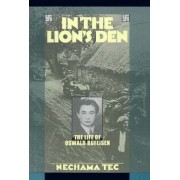 In the Lion's Den by Nechama Tec