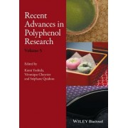 Recent Advances in Polyphenol Research, Volume 5