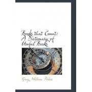 Books That Count by Gray William Forbes