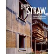Building with Straw by Gernot Minke