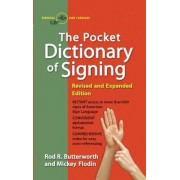 The Pocket Dictionary of Signing by Rod R. Butterworth